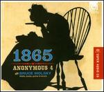1865: Songs of Hope & Home - Anonymous 4; Bruce Molsky (banjo); Bruce Molsky (fiddle); Bruce Molsky (vocals); Bruce Molsky (guitar);...