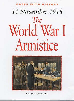 1918 World War I Armistice - Malam, John