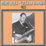 1933: Henry Allen & Coleman Hawkins