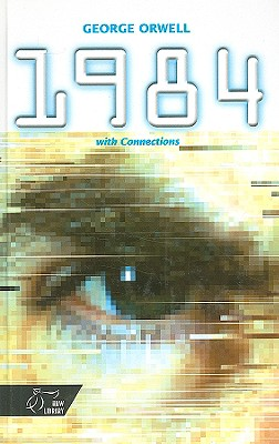 1984: With Connections - Orwell, George