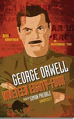 1984 - Orwell, George, and Prebble, Simon (Read by)