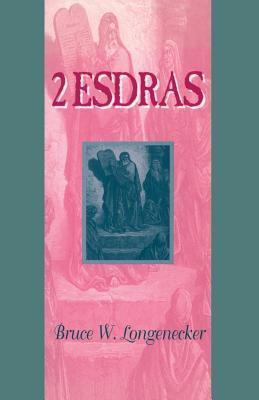 2 Esdras - Longenecker, Bruce