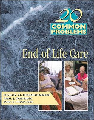 20 Common Problems: End-Of-Life Care - Kinzbrunner, Barry M, MD
