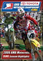 2006 AMA Motocross Season Highlights