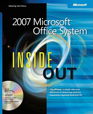 2007 Microsofta Office System Inside Out - Microsoft Corporation, and Corporation, Microsoft, and Pierce, John (Editor)