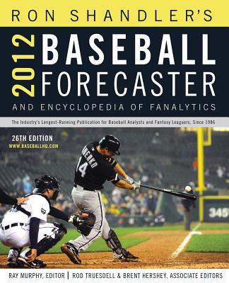 2012 Baseball Forecaster - Shandler, Ron