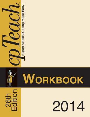 2014 Cpteach Workbook - Morin-Spatz, Patrice T, and Burt, Randy