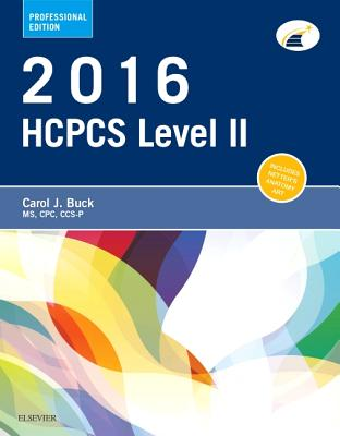 2016 HCPCS Level II Professional Edition - Buck, Carol J