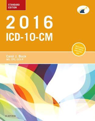 2016 ICD-10-CM Standard Edition - Buck, Carol J, MS, Cpc