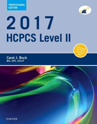 2017 HCPCS Level II Professional Edition - Buck, Carol J, MS, Cpc
