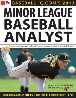 2017 Minor League Baseball Analyst - Gordon, Rob