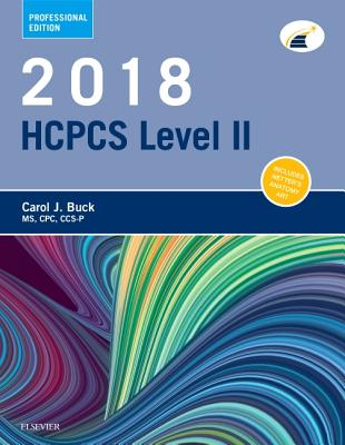 2018 HCPCS Level II Professional Edition - Buck, Carol J, MS, Cpc