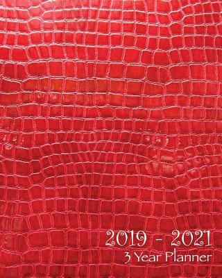 2019-2021 Three Year Planner: Red Faux Leather-36 Months Planner and Calendar, Monthly Calendar Planner, Agenda Planner and Schedule Organizer, Journal Planner and Logbook, Appointment Notebook, Academic Student Planner for the Next Three Years (3 Year... - Planner, Ariana