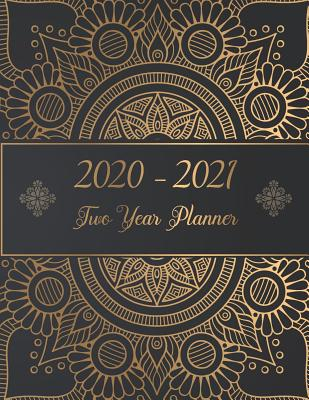 2020-2021 Two Year Planner: 2 Year planner from calendar January 2020-December 2021, by monthly weekly and daily organizer - Murphy, Graciela