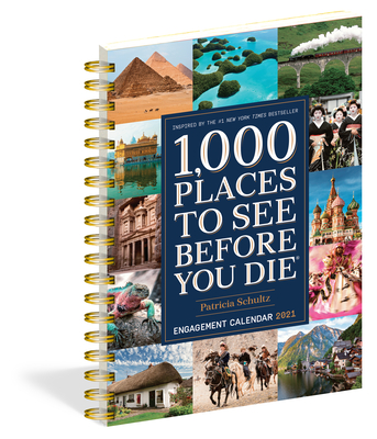 2021 1000 Places to See Before You Die Engagement Calendar - Schultz, Patricia