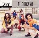 20th Century Masters - Millennium Collection: The Best of el Chicano