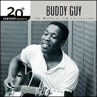 20th Century Masters - The Millennium Collection: The Best of Buddy Guy - Buddy Guy