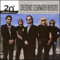 20th Century Masters - The Millennium Collection: The Best of Creedence Clearwater Revi - Creedence Clearwater Revisited
