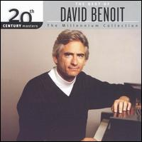 20th Century Masters - The Millennium Collection: The Best of David Benoit - David Benoit