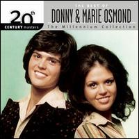 20th Century Masters - The Millennium Collection: The Best of Donny and Marie Osmond - Donny & Marie Osmond
