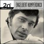 20th Century Masters: The Millennium Collection: The Best of Engelbert Humperdinck - Engelbert Humperdinck