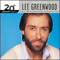 20th Century Masters - The Millennium Collection: The Best of Lee Greenwood - Lee Greenwood