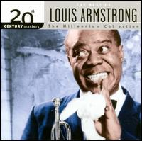 20th Century Masters - The Millennium Collection: The Best of Louis Armstrong - Louis Armstrong
