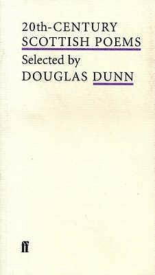 20th Century Scottish Poems (Poet to Poet) - Dunn, Douglas