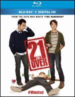 21 and Over [Blu-ray] - Jon Lucas; Scott Moore
