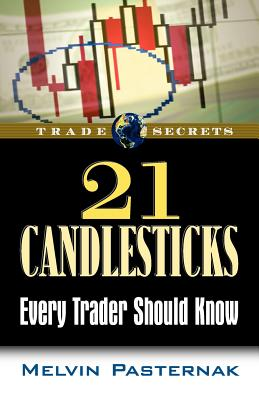 21 Candlesticks Every Trader Should Know - Pasternak, Melvin