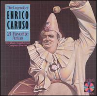 21 Favorite Arias - Enrico Caruso (vocals); Francis J. Lapitino (harp); Josef A. Pasternack (conductor)