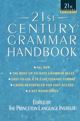 21st Century Grammar Handbook - Kipfer, Barbara Ann, PhD