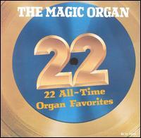 22 All Time Organ Favorites - Magic Organ