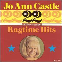 22 Great Ragtime Hits - Jo Anne Castle