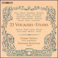 23 Vocalises-Etudes - Edward Rushton (piano); Harry White (sax)