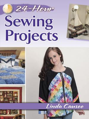 24-Hour Sewing Projects - Causee, Linda