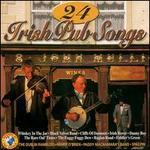 24 Irish Pub Songs [Sound of the World]