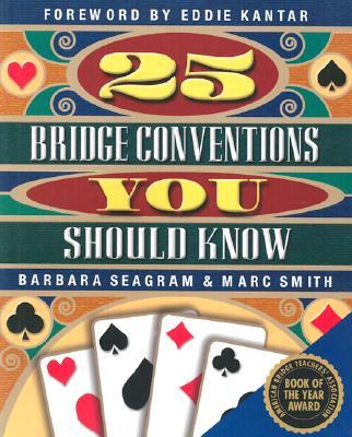 25 Bridge Conventions You Should Know - Seagram, Barbara