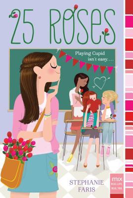 25 Roses - Faris, Stephanie