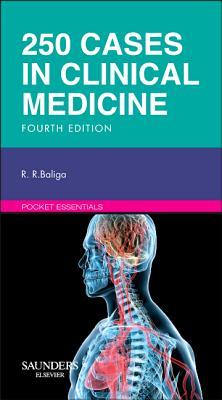 250 Cases in Clinical Medicine - Baliga, Ragavendra R.