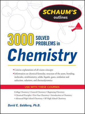 3,000 Solved Problems in Chemistry - Goldberg, David E, Dr.