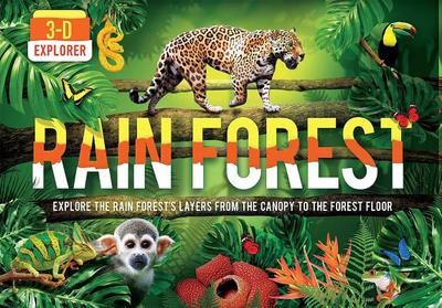 3-D Explorer: Rain Forest - Fullman, Joe, Mr.