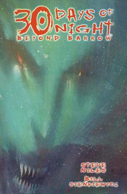 30 Days of Night: Beyond Barrow - Sienkiewicz, Bill (Artist), and Niles, Steve