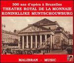 300 Ans d'Opéra à Bruxelles
