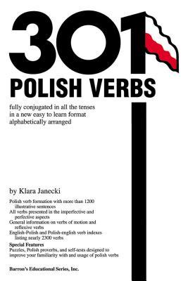 301 Polish Verbs - Janecki, Klara