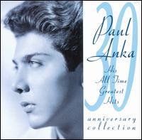 30th Anniversary Collection - Paul Anka