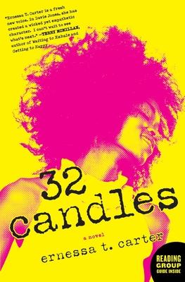 32 Candles - Carter, Ernessa T