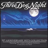 35th Anniversary Hits Collection - Three Dog Night