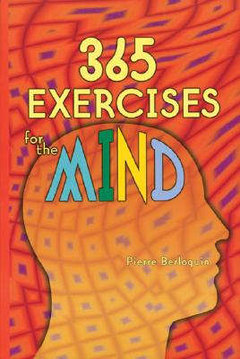 365 Exercises for the Mind - Berloquin, Pierre