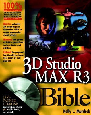 3D Studio Max R3 Bible - Murdock, Kelly L